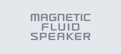 Magnetic Fluid Speakers: liquid audio magic